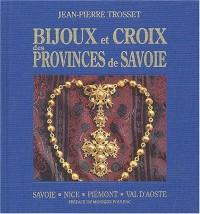 Bijoux et croix des provinces de Savoie
