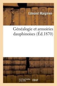 Généalogie Dauphinoises  ed 1870