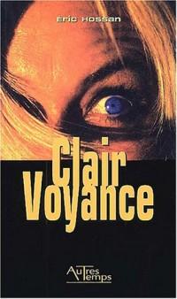 ClairVoyance : Sanglants reflets de lame