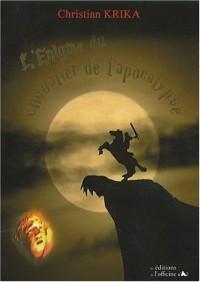 L'Enigme du chevalier de l'Apocalypse