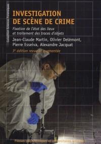 Investigation de scène de crime : Fixation de l'état des lieux et traitements des traces d'objets