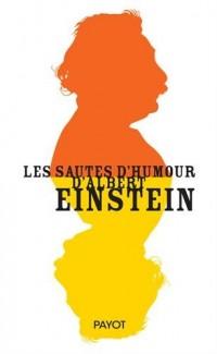 Les Sautes d'Humour d'Albert Einstein