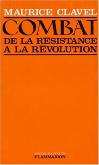 Combat de la Résistance à la Révolution (juillet 1968)