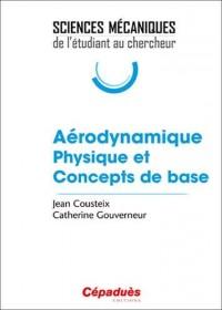 Aérodynamique Physique et Concepts de base