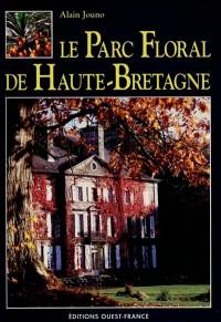 Parc Floral de Haute Bretagne
