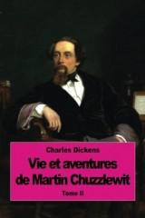 Vie et aventures de Martin Chuzzlewit: Tome II