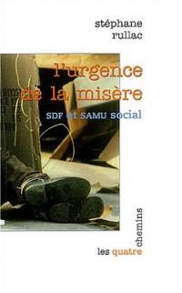 L'urgence de la misère : SDF et SAMU social