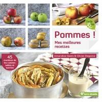 Pommes ! : Mes meilleures recettes