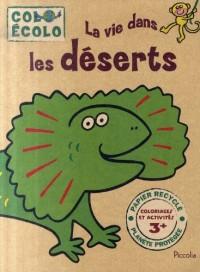 Colo Ecolo/la Vie Dans les Deserts