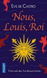 Nous, Louis, Roi [Poche]