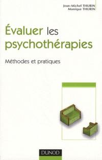 Evaluer les psychothérapies : Méthodes et pratiques