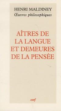 Aitres de la Langue et Demeures de la Pensee