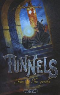 Tunnels t4 plus proche