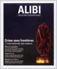Alibi, N°10, Saison 4, printemps-été 2014 : Crime sans frontières : L'Internationale des voyous...