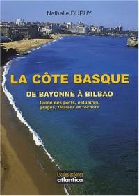 La côte Basque : De Bayonne à Bilbao