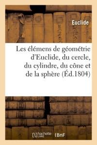 Elemens de Géometrie d Euclidedre  ed 1804