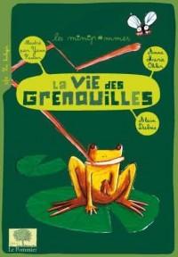 La vie des grenouilles