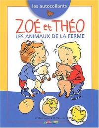 Les autocollants : Zoé et Théo, les animaux de la ferme
