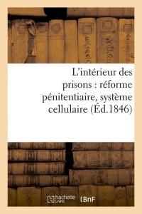 L Interieur des Prisons  ed 1846