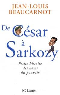 De César à Sarkosy