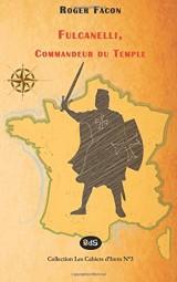 Fulcanelli, Commandeur du Temple