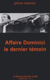 Affaire Dominici : Le dernier témoin