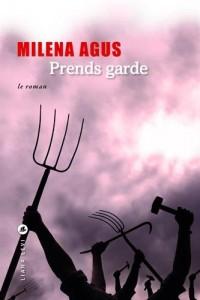 Prends garde : Le roman ; L'Histoire