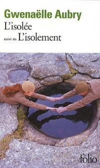 L'isolée/L'isolement