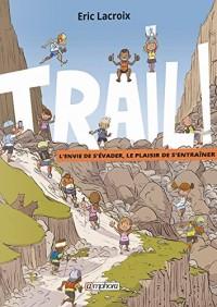 Trail !