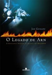O Legado De Arn - Coleção As Cruzadas (Em Portuguese do Brasil)
