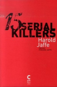 15 Serial Killers : Docufictions