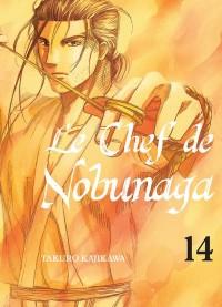 Le Chef de Nobunaga - Tome 14