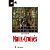 Maux-Croisés : Un récit de Sat Tenango