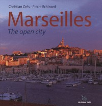 Marseilles : The open city