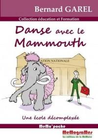 Danse avec le Mammouth
