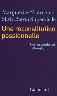 Une reconstitution passionnelle: (1980-1987)