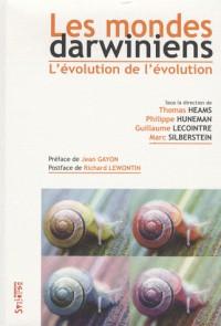 Les mondes darwiniens : L'évolution de l'évolution