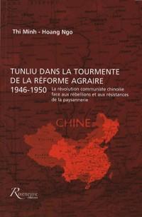 Tunliu dans la tourmente de la réforme agraire, 1946-1950
