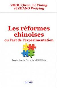Les réformes chinoises ou l'art de l'expérimentation