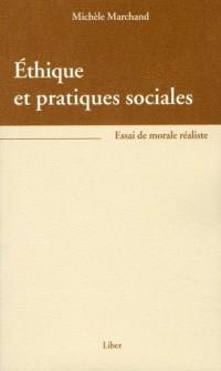 Ethique et pratiques sociales