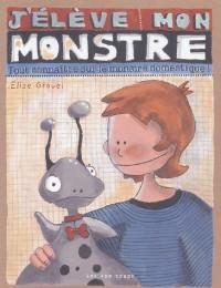 J'élève mon monstre : Tout connaître sur le monstre domestique !