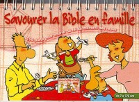 Savourer Bible Famille