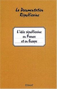 L'idée républicaine en France et en Europe