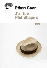 J'ai tué Phil Shapiro