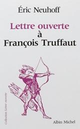 Lettre ouverte à François Truffaut
