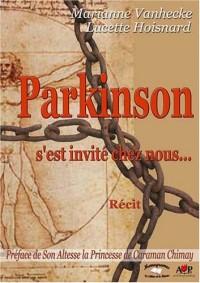 Parkinson s'est invité chez nous...