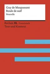 Boule de suif. Nouvelle: Fremdsprachentexte Reclam XL - Text und Kontext. Niveau B2 (GER)