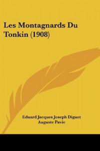 Les Montagnards Du Tonkin (1908)
