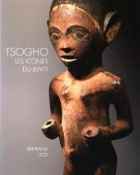 Tsogho, les icônes du Bwiti : Statuaire du Gabon, des rives de la Ngounié au massif du Chaillu