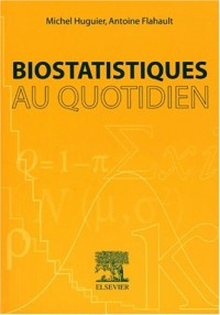 Biostatistiques au quotidien